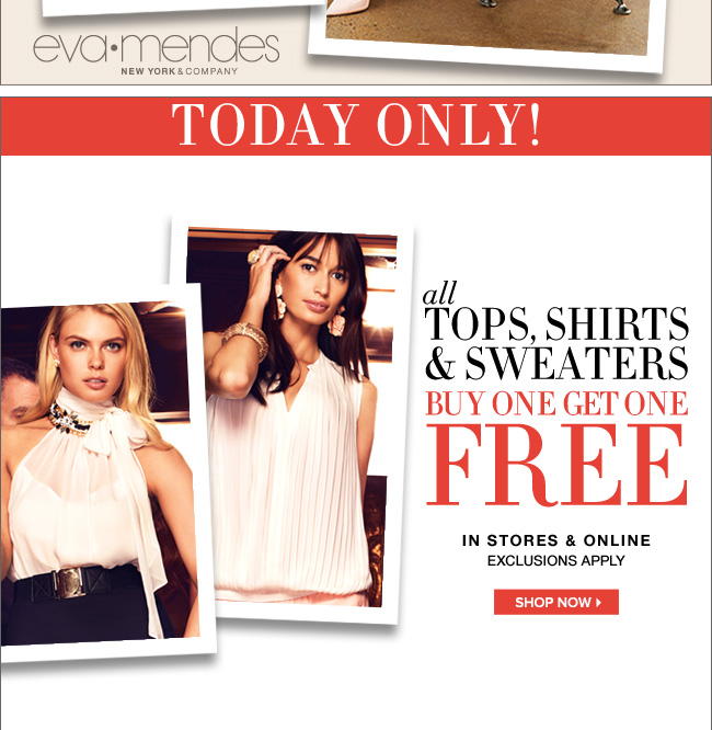 All Tops & Sweaters Buy 1, Get 1 FREE!