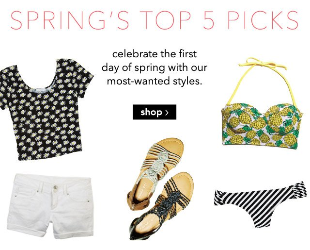 SPRING'S TOP 5 PICKS
