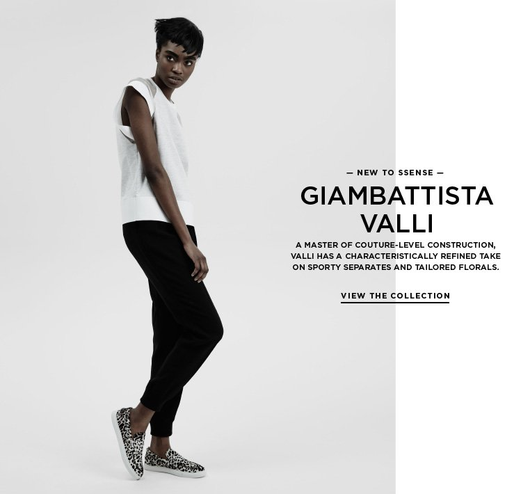 Introducing Giambattista Valli A master of couture-level construction, Valli has a characteristically refined take on sporty separates and tailored florals.