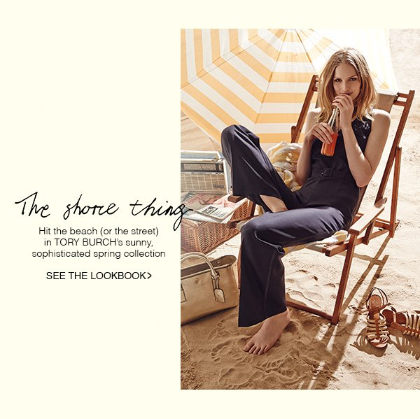 Hit the beach (or the street) in Tory Burch's sunny, sophisticated spring collection.  Shop Now!