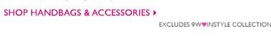 Shop Handbags + Accessories