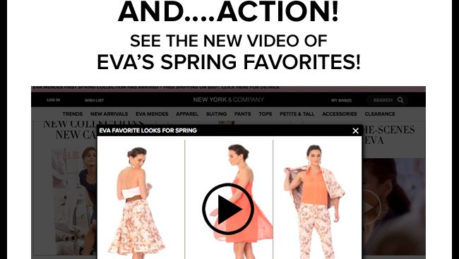 See the New Video of Eva's Spring Favorites!
