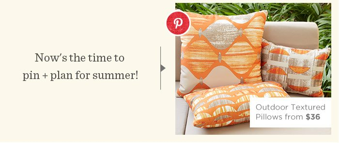 Now's the time to pin + plan for summer!