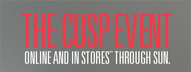 Free Cuff + $50 OFF: CUSP Event!