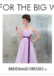 Bridesmaid Dresses>>