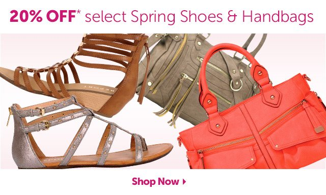 20% OFF* select Spring Shoes & Handbags - Shop Now