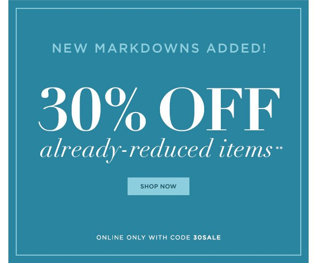 Online Only: Take 30% Off Already-Reduced Merchandise!