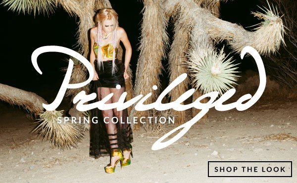 Shop the Privileged Spring Collection