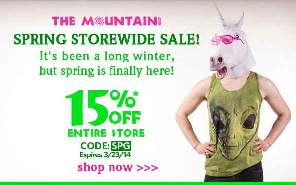The Mountain Spring Storewide Sale! 15% Off Entire Store. Use Code: SPG. expires 3-23-14