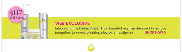 Web Exclusive - Detox Power Trio