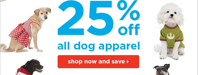 25% off all dog apparel!