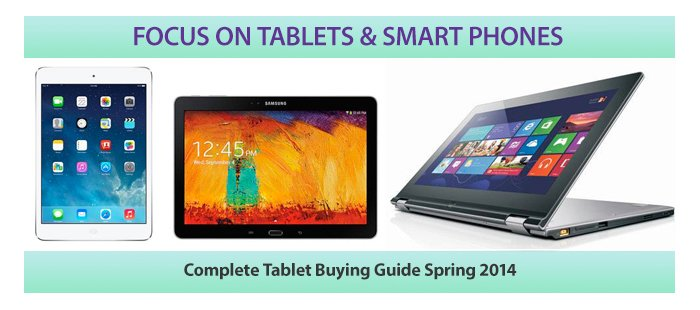 Complete Tablet Buying Guide Spring 2014