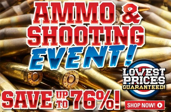 Sportsman's Guide's Ammo & Shooting Event!