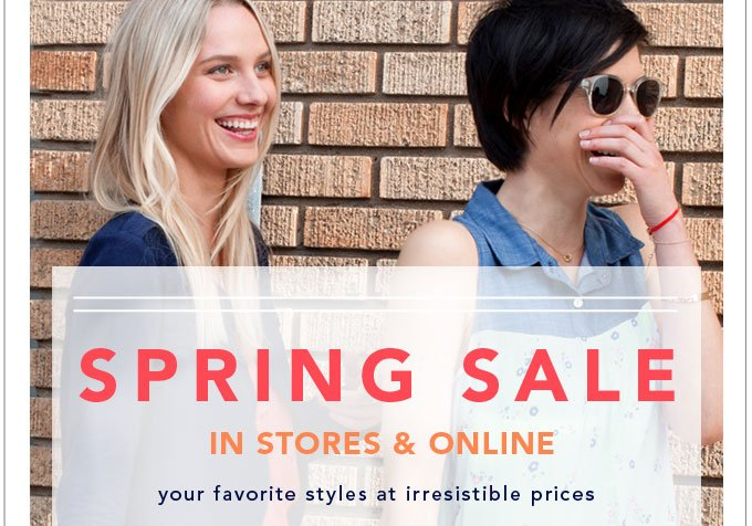 Spring Sale - In Stores & Online
