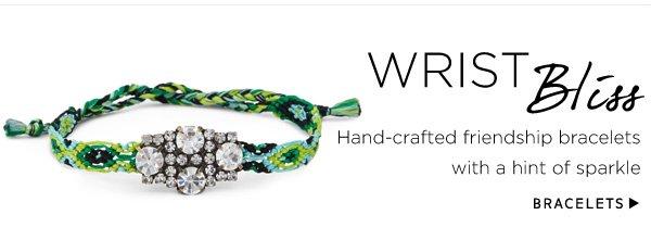 Wrist Bliss. Shop Bracelets