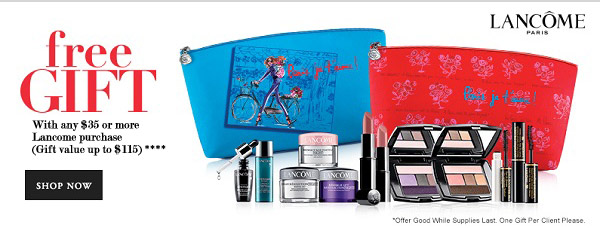 Lancome GWP With any $35 or more Lancome purchase (Gift value up to $115) †