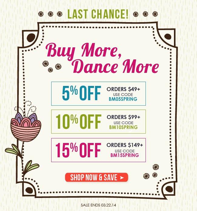 Buy More Dance More