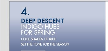 DEEP DESCENT INDIGO HUES FOR SPRING COOL SHADES OF BLUE SET THE TONE FOR THE SEASON