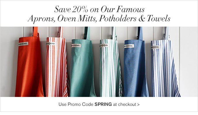 Save 20% on Our Famous Aprons, Oven Mitts, Potholders & Towels - Use Promo Code SPRING at checkout