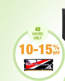 48 HOURS ONLY! 10-15% OFF ALL MAC & LAPTOP MEMORY*