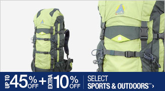 Up to 45% off + Extra 10% off Select Sports & Outdoors**