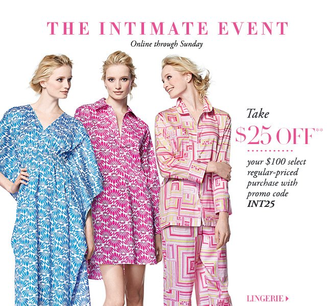 $25 OFF Intimate Apparel
