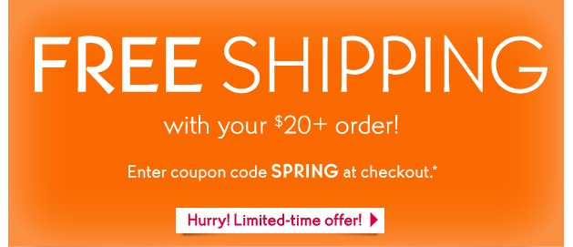 FREE SHIPPING with your $20+ order!