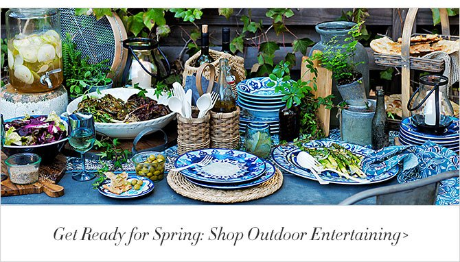 Get Ready for Spring: Shop Outdoor Entertaining