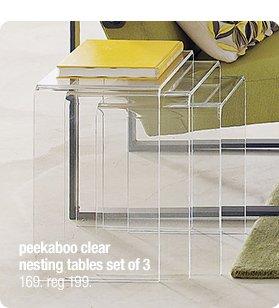 peekaboo clear nesting tables set of 3  169. reg 199.