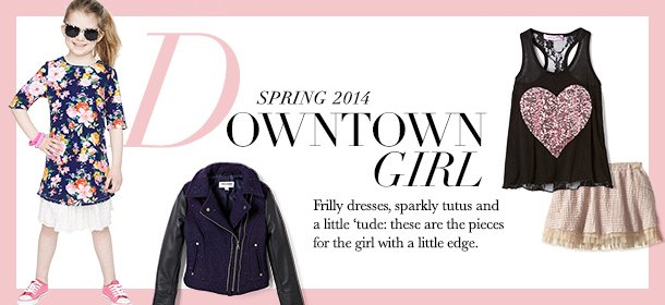Spring 2014: The Downtown Girl