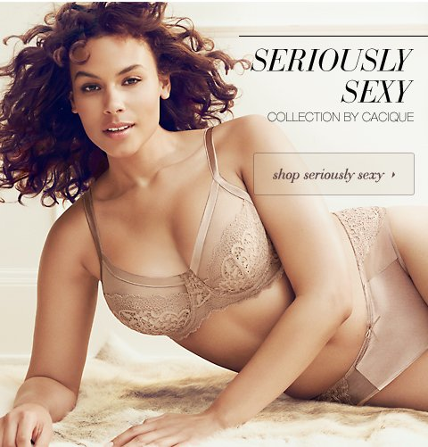 Shop Seriously Sexy Collection