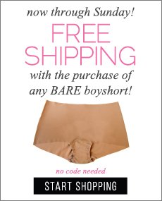 Free Shipping with the Purchase of a BARE Boyshort