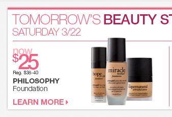 Tomorrow's Beauty Steals - Philosophy Foundation now $25