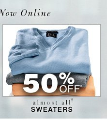 50% Off* Sweaters