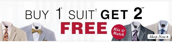 Buy 1* Suit, Get 2** FREE