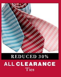 Clearance Ties - Reduced 30%