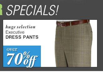 DOORBUSTER Executive Dress Pants - over 70% Off*