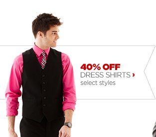 40% OFF DRESS SHIRTS› select  styles