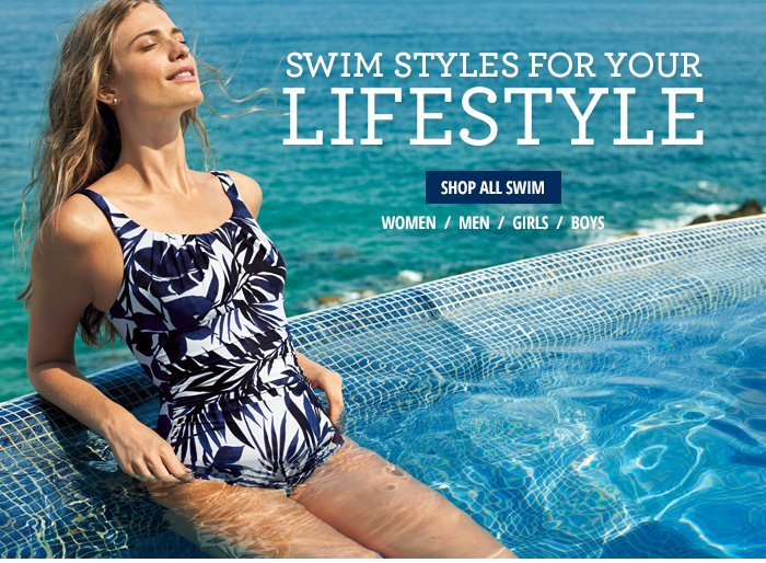 Swim styles for your lifestyle.