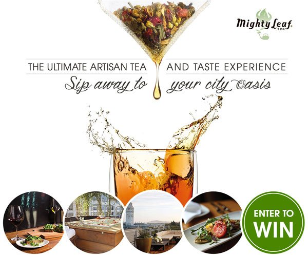 Ultimate artisan tea and taste spaweek contest sweepstakes with Mighty Leaf