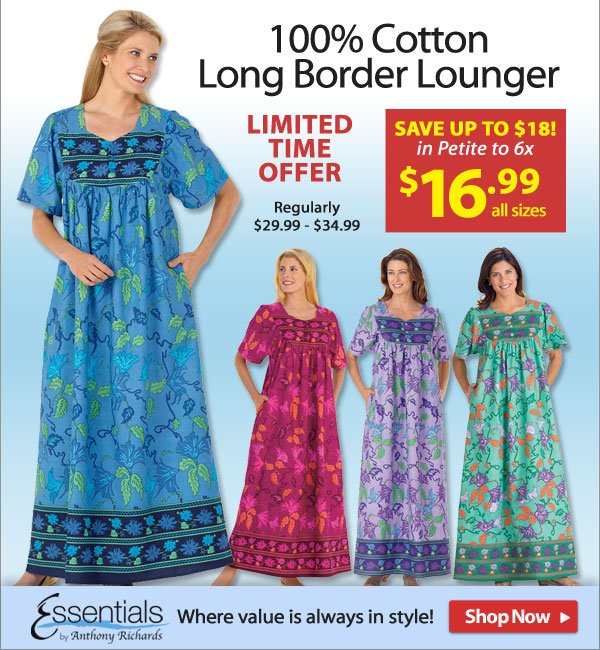 Save up to $18 - 100% Cotton Long Border Lounger - Limited Time Offer - All sizes only $16.99! - Shop Now >>