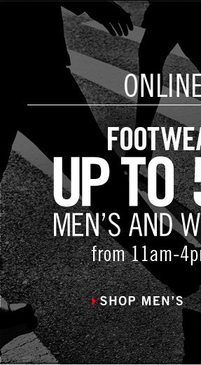 FOOTWEAR FRIDAY: UP TO 50% OFF MEN'S AND WOMEN'S SHOES from 11am-4pm ET online only. // Shop Men's