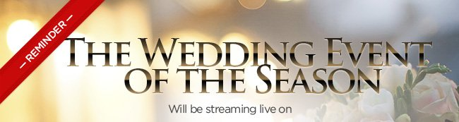 The Wedding Event of the Season - Reminder