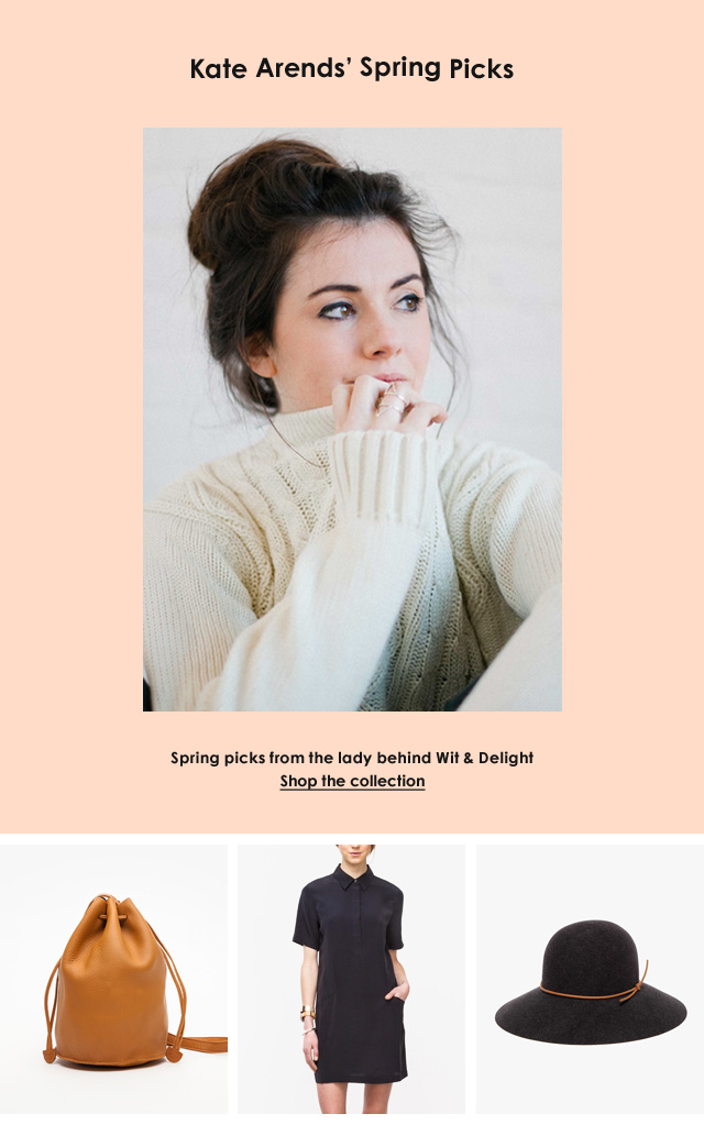 Kate Arends' Spring Picks