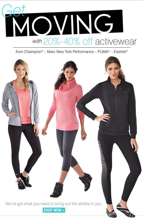 Get moving with 20% - 40% off activewear!