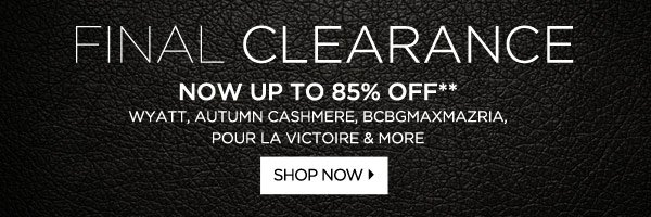 Final Sale Up to 85% Off*