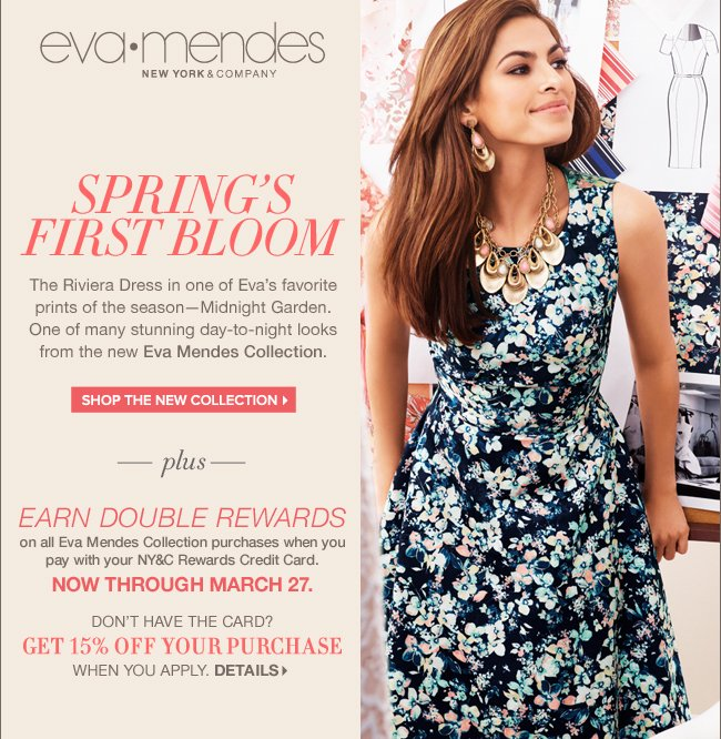 Shop the New Eva Mendes Spring Collection!