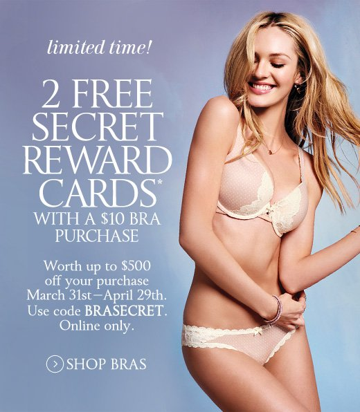 2 Free Secret Reward Cards With A $10 Bra Purchase