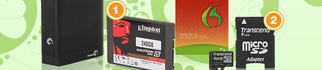 MENU:  Kingston 240GB Solid State Drive Transcend 4GB Micro SDHC Flash Card Seagate 4TB USB 3.0 Desktop Hard Drive NUANCE Dragon NaturallySpeaking 12 Home