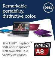 """Dell 15"""" and 17"""" Laptops Featuring the AMD A8 Processor"""